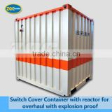 Switch Cover Container with reactor for overhaul with explosion proof