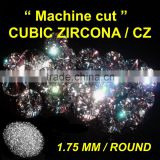 CUBIC ZIRCOINA CZ STONES / FAKE DIAMOND 1.75 MM ROUND FOR CZ JEWELRY & EARRING & STUD EARRING SYNTHETIC GEMSTONES LOOSE STONE