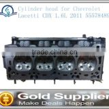 Brand New completed cylinder head for Chevrolet Lacetti CDX 1.6L 2011 55578489 with high qulity and low price.