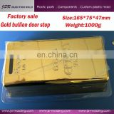 Factory wholesales funky door stop,gold bullion door stop,gold clad bullion bar