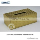 Customized Luxury gold color woven leatherette tissue box for banquet, home, hotel, car