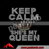 Bling Keep Calm She`s my Queen Crystal Rhinestone Motif for Funny Couple tshirts