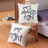 Wholesale & Retails Mr Right and Mrs Always Right Linen Cushion Covers Pillow Cases Pillow cover 45x45cm