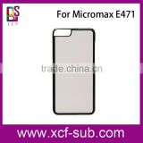 Hard Plastic Sublimation Phone Cover for Micromax E471 for Micromax Q355