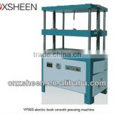 YP800 electric book smooth pressing machine,paper pressing machine,automatic pressing machine,book pressing machine