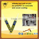 alibaba hot sell acrylic ms polymer on concrete and wood coating