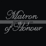 Sparkling letters Matron of Honor Rhinestone Transfer Bride Designs