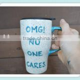OMG No One Cares - Snarky Travel Mug - 20 oz. Handpainted Ceramic Mug with Lid - White and Teal Splatters