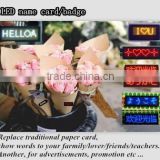 Flower shop use to show name of flower or instead blessing card to show love/greeting words LED mini name badge                                                                         Quality Choice
