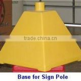 roto moulded base for sign pole . sign pole base