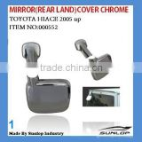 toyota hiace chrome body parts mirror rear land cover chrome #000552 for toyota hiace 2005 up,hiace 200,KDH 200,commuter,quantum