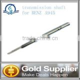 Brand New transmission shaft for BENZ A945 with high quatity and most competitive price.