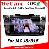Wecaro WC-JJ8093 Android 4.4.4 gps navigation 1024*600 for JAC J5 B15 android car dvd mirror link