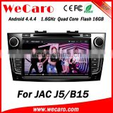Wecaro WC-JJ8093 Android 4.4.4 gps HD for JAC J5 B15 multimedia system USB SD