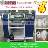 Fax , Cash , Thermal Paper Jumbo Paper Roll Slitting Cutting Machine