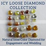 ROSE CUT ICY NATURAL FANCY COLOR LOOSE DIAMONDS VARIETY SHAPES