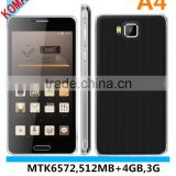 KOMAY cheap price android os 3g mobile phone A4 with mtk6572 5.0 inch 512mb+4gb 0.3mp+2.0 mp android phone A4