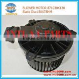 Blade DIA 150X75MM with 12v BLOWER MOTOR AC FAN MOTOR 871030K130 88550-97501 FOR TOYOTA HILUX SR / SRV / SW4 2005- 2010