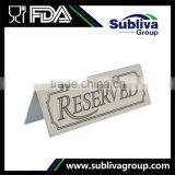 Customized Logo Stainless Steel Reserved Table Sign                                                                         Quality Choice                                                     Most Popular