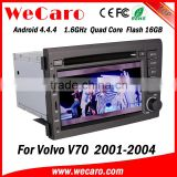 Wecaro WC-VL7060 Android 4.4.4 car dvd player touch screen for volvo v70 car dvd gps WIFI 3G mirror link 2001-2004