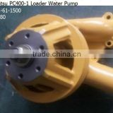 Water pump For Komatsu PC400-1 Loader ,6222-61-1500 WA380
