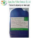 Metal surface degreasing rust removal Titanium alloy dedicated  degreasing rust removal Titanium alloy cleaning agent