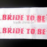 Bride to be sash for hen night