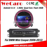 Wecaro Android 4.4.4 car dvd player in dash car gps for bmw mini cooper android bluetooth 2006 - 2013