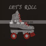 Lets Roll skates shoes hot fix rhinestones heat press transfer                                                                                                         Supplier's Choice