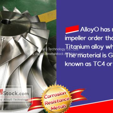 AlloyO: Gr.5/TC4 Titanium Alloy Impeller was successfully delivered